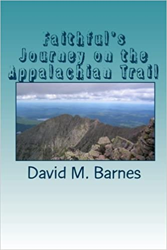 Image for Faithful's Journey On On The The Appalachian Trail