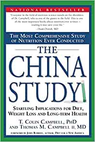 Image for The China Study:  Startling Implications For Diet, Weight Loss And Long Term Health