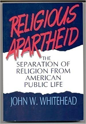 Image for Religious Apartheid:  The Separation of Religion from American Public Life