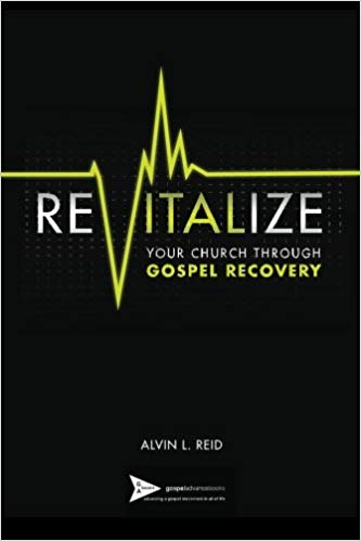 Image for REVITALIZE Your Church Through Gospel Recovery