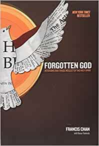 Image for Forgotten God:  Reversing Our Tragic Neglect Of The Holy Spirit