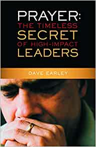 Image for Prayer:  The Timeless Secret Of High-Impact Leaders