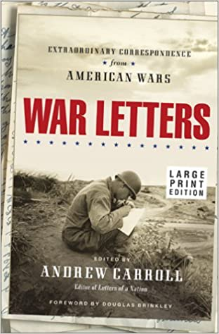 Image for War Letters: Extraordinary Correspondence from American Wars (Large Print)