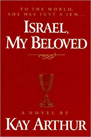 Image for Israel, My Beloved:  To The World She Was Just A Jew     (A Novel)