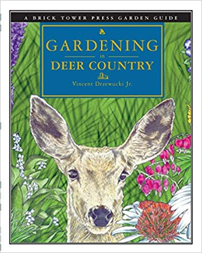 Image for Gardening in Deer Country (Brick Tower Press Garden Guide)