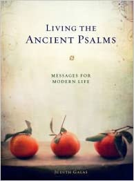 Image for Living The Ancient Psalms:  Messages For Modern Life