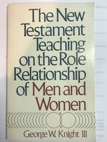 Image for The New Testament Teaching On The Role Relationship Of Men And Women