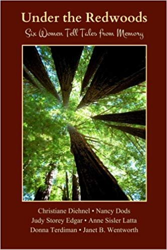 Image for Under The Redwoods:  Six Women Tell Tales From Memory