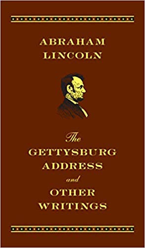 Image for The Gettysburg Address And Other Writings:  Abraham Lincoln