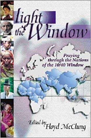 Image for Light In The Window:  Praying Through Nations Of The 10/40 Window
