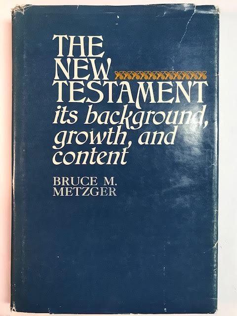 Image for The New Testament, Its Background, Growth And Content