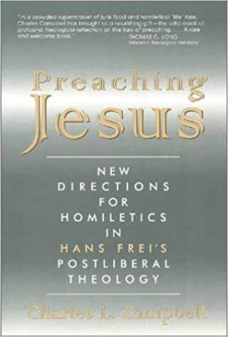 Image for Preaching Jesus: New Directions for Homiletics in Hans Frei's Postliberal Theology