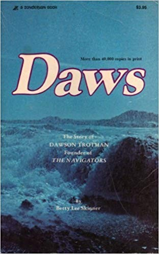 Image for Daws: The Story of Dawson Trotman, Founder of The Navigators