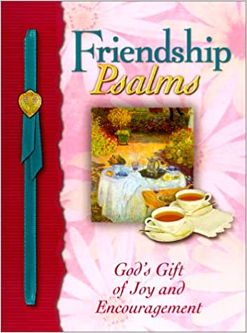 Image for Friendship Psalms: God's Gift of Joy and Encouragement