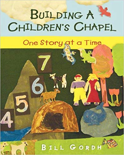 Image for Building A Children's Chapel:  One Story at a Time