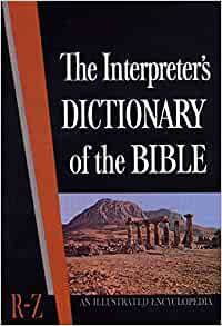 Image for The Interpreter's Dictionary of the Bible, An Illustrated Encyclopedia (Volume 4: R-Z)