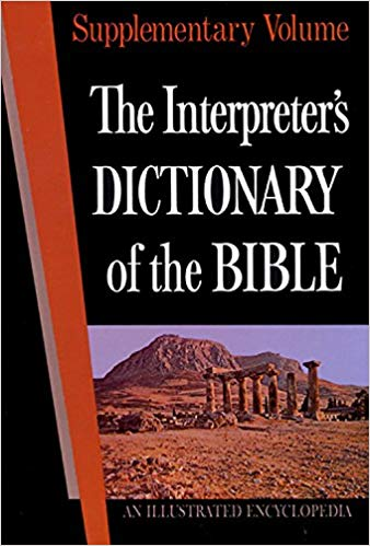 Image for The Interpreter's Dictionary of the Bible: An Illustrated Encyclopedia Identifying and Explaining All Proper Names and Significant Terms and Subject (Supplementary Volume)