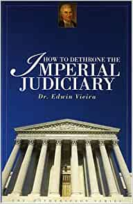 Image for How To Dethrone The Imperial Judiciary