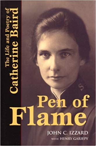 Image for Pen Of Flame:  The Life And Poetry Of Catherine Baird