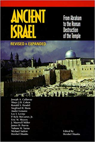 Image for Ancient Israel: From Abraham to the Roman Destruction of the Temple (Revised & Expanded)