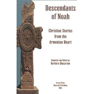 Image for Descendants of Noah: Christian Stories from the Armenian Heart