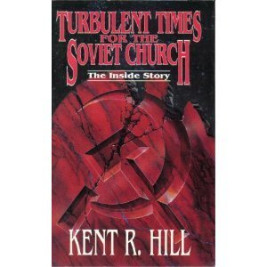Image for Turbulent Times for the Soviet Church: The Inside Story