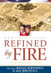 Image for Refined By Fire: A Family's Triumph of Love and Faith