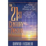 Image for The 21st Century Pastor: A Vision Based on the Ministry of Paul
