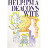 Image for Help! I'm a Deacon's Wife
