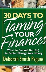 Image for 30 Days to Taming Your Finances: What to Do (and Not do) to Better Manage Your Money