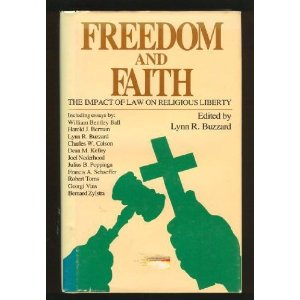 Image for Freedom and Faith: The Impact of Law on Religious Freedom